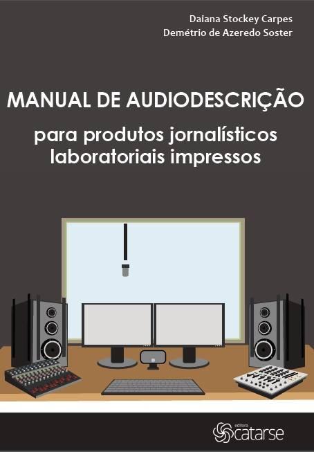 Manual de audiodescrição em produtos jornalísticos - capa do livro